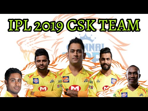 IPL 2019 । Chennai Super King Full Team Player Name । CSK SQUAD IPL 2019