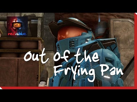 Out of the Frying Pan – Episode 16 – Red vs. Blue Season 12 thumbnail