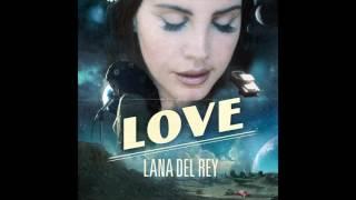 Lana Del Rey  Love Official Audio