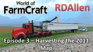 Farming Simulator 15 MP Farmcraft E3 - Harvesting in 2011