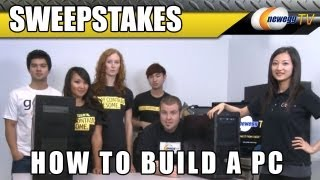 (CLOSED)Newegg TV_ How To Build a PC 2011 Sweepstakes Giveaway(CLOSED)