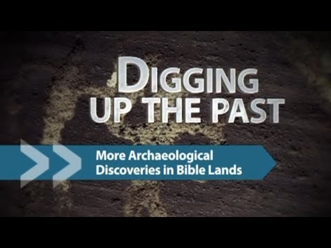 151 - Archaeological Discoveries in Bible Lands - Part 2 - Francois DuPlessis