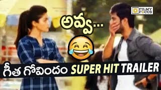 Geetha Govindam Movie Super Hit Trailers || Back to Back || Vijay Devarakonda, Rashmika Mandanna