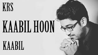 Kaabil Hoon Karaoke | Kaabil | Jubin Nautiyal , Palak Muchhal | Rajesh Roshan | KRS