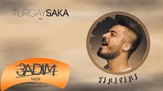 Turgay Saka - Tırıvırı (Offical Lyric Video)