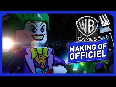 LEGO Batman 3 : Au-delà de Gotham - Making Of Officiel : Les Coulisses du Jeu