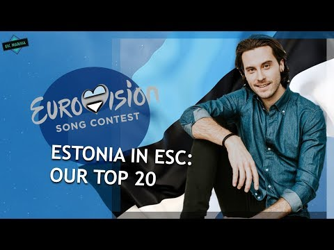 Estonia In Eurovision: OUR TOP 20 (2000-2019)