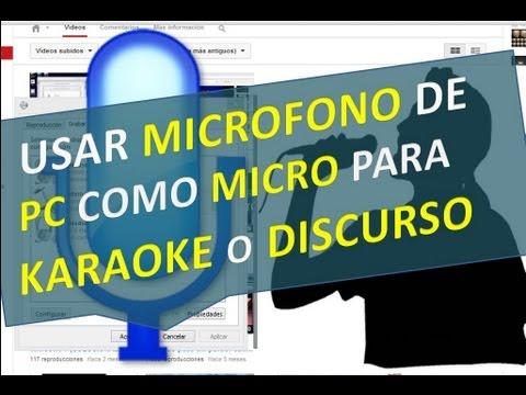 Usar microfono de PC como micro para karaoke o discurso y que se escuche en los parlantes
