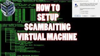 How to setup a Scam Baiting Virtual Machine.