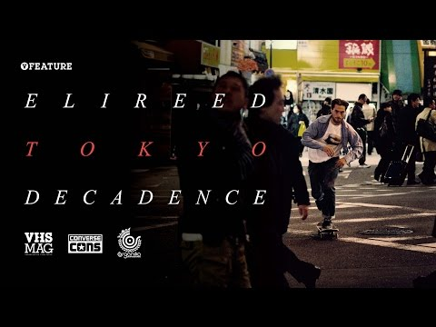[FEATURE] ELI REED_TOKYO DECADENCE