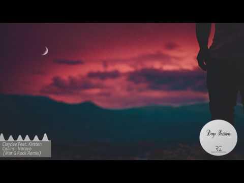 Claydee Feat. Kirsten Collins - Notayo (Mar G Rock Remix)