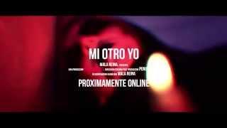 Mala Reina - Mi Otro Yo (TRAILER)
