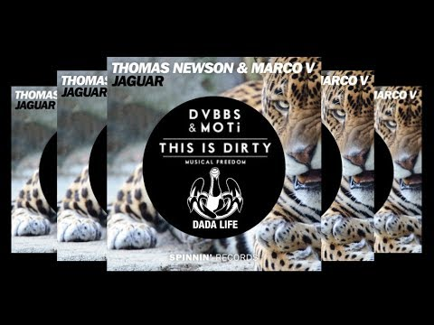 Feed This Dirty Jaguar (mashup) - Thomas Newson & Marco V Vs Dvbbs Vs Dada Life video