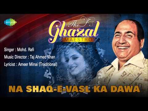 Na Shaq-E-Vasl Ka Dawa | Ghazal Song | Mohammed Rafi
