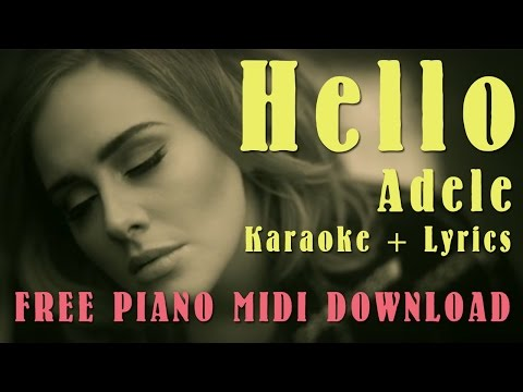 Hello - Adele (Karaoke + Lyrics) Free MP3/MIDI Download