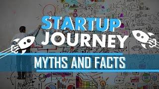01. Startup Journey: Myths & Facts [Skill Development]