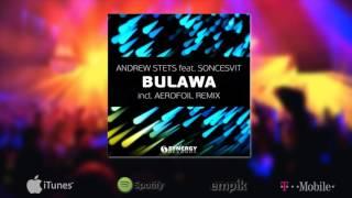 Andrew StetS feat. Soncesvit - Bulawa Aerofoil Remix