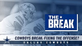 Cowboys Break: Fixing the Offense? | Dallas Cowboys 2018-2019