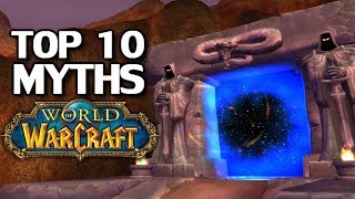Top 10 Myths of World of Warcraft