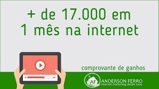 Comprovando Ganhos de R$ 17 mil reais em apenas 1 mês de trabalho na Internet - 🔴