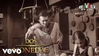 Edwin Luna y La Trakalosa de Monterrey - Dos monedas (Official Video)