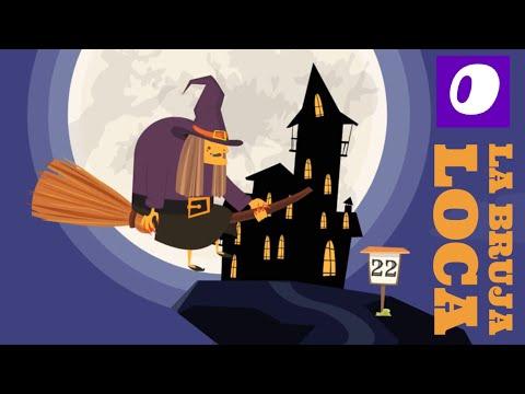 Canciones infantiles - La bruja Loca (the crazy witch) nursery songs