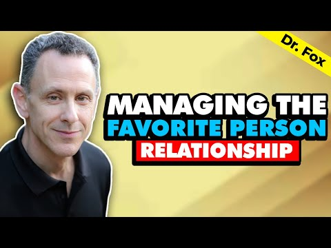 BPD and Managing the Favorite Person Relationship - Second FP video