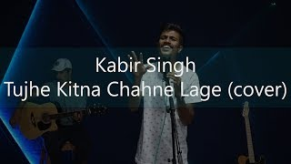 Tujhe Kitna Chahne Lage Cover Song Mp4 Hd Video Wapwon