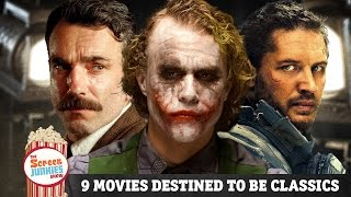 9 Movies Destined To Be Classics!
