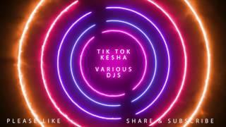 Tik Tok Remix - Ke$ha (Various DJs)