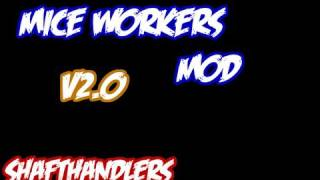 Minecraft: Mice Workers Mod (Tiered System V2.0)