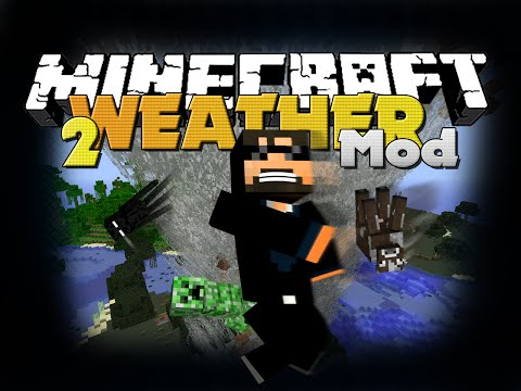 Minecraft - WEATHER MOD - NEW WEATHER PATTERNS AND DISASTERS