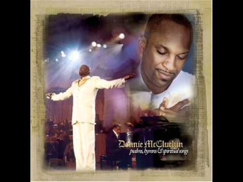 Donnie McClurkin - Agnus Dei Draw Me Close I Am Thine Oh Lord...