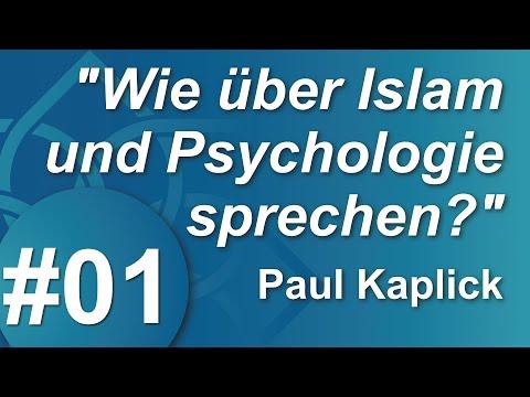 #01 - Wie über Islam und Psychologie sprechen? - Paul Kaplick - IASE e.V.