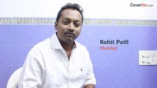 Coverfox Happy Customers: Rohit Patil