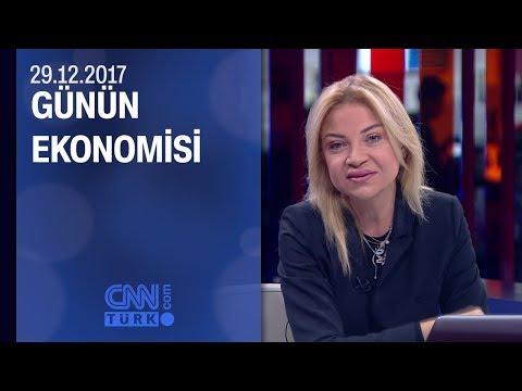 Günün Ekonomisi 29.12.2017 Cuma