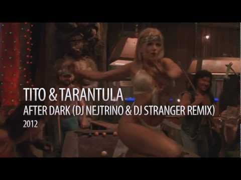 Tito & Tarantula After Dark (DJ Nejtrino & DJ Stranger Remix) retronew
