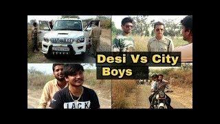 Desi Vs City Boys Part - 2 ||Funny vines|| 2018 ||