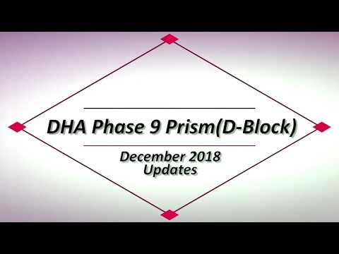 DHA Lahore Phase 9 Prism D Block Latest Update by Lahore Real Estate Dec 2018 thumbnail