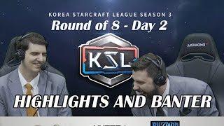 Tasteless and Artosis - KSL Season 3 Ro. 8 Day 2 - Highlights and Banter