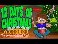 12 Days of Christmas - Christmas Songs for Kids - Christmas Carols for Kids by The Learning Station