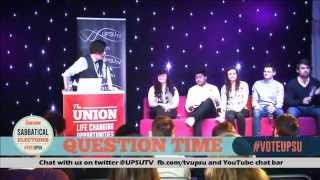 UPSU Elections - Question Time - President - 27.02.15