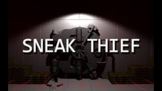 How To Download Sneak Thief (100% Free No steam).