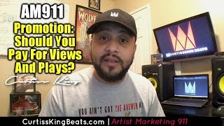 Rapper Marketing 911 - Should Rappers Pay For Soundcloud Plays & YouTube Views?