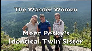 The Wander Women Stay with Pesky's Identical Twin Sister in Maine