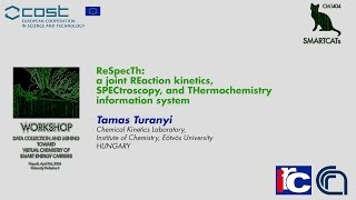 ReSpecTh: a joint reaction kinetics, spectroscopy, and thermochemistry information system