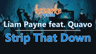 Liam Payne Strip That Down ft Quavo Karaoke Version