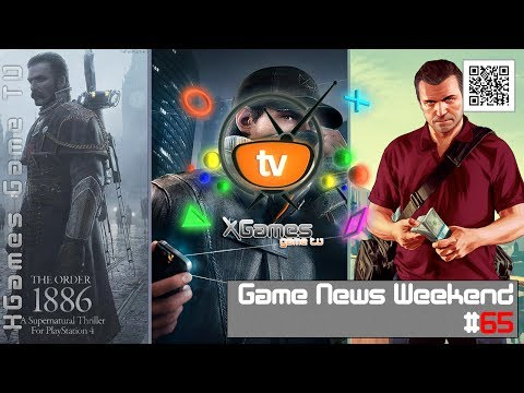 Game News Weekend - #65 от XGames-TV (Игровые Новости)