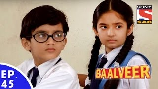 Baal Veer - बालवीर - Episode 45 - Full Episode