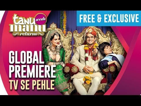 Tanu Weds Manu Returns | Full Movie Premier | TV SE PEHLE